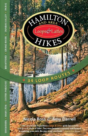 Hamilton & Area Hikes: Loops & Lattes