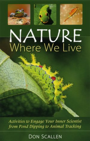 Nature Where We Live – Don Scallen